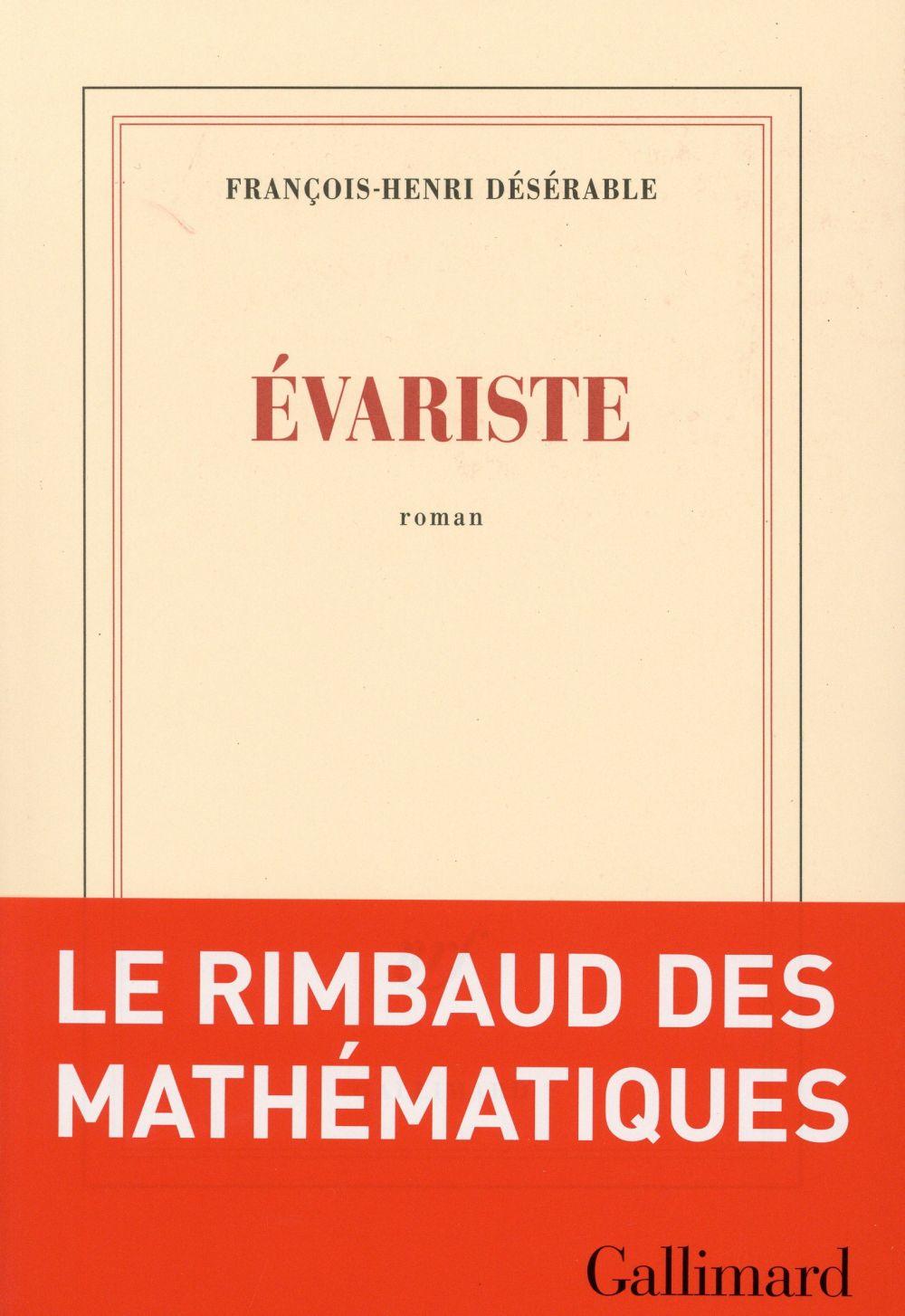 """La chronique #6 du Club des Explorateurs : """"Evariste"""" de François-Henri Désérable"""