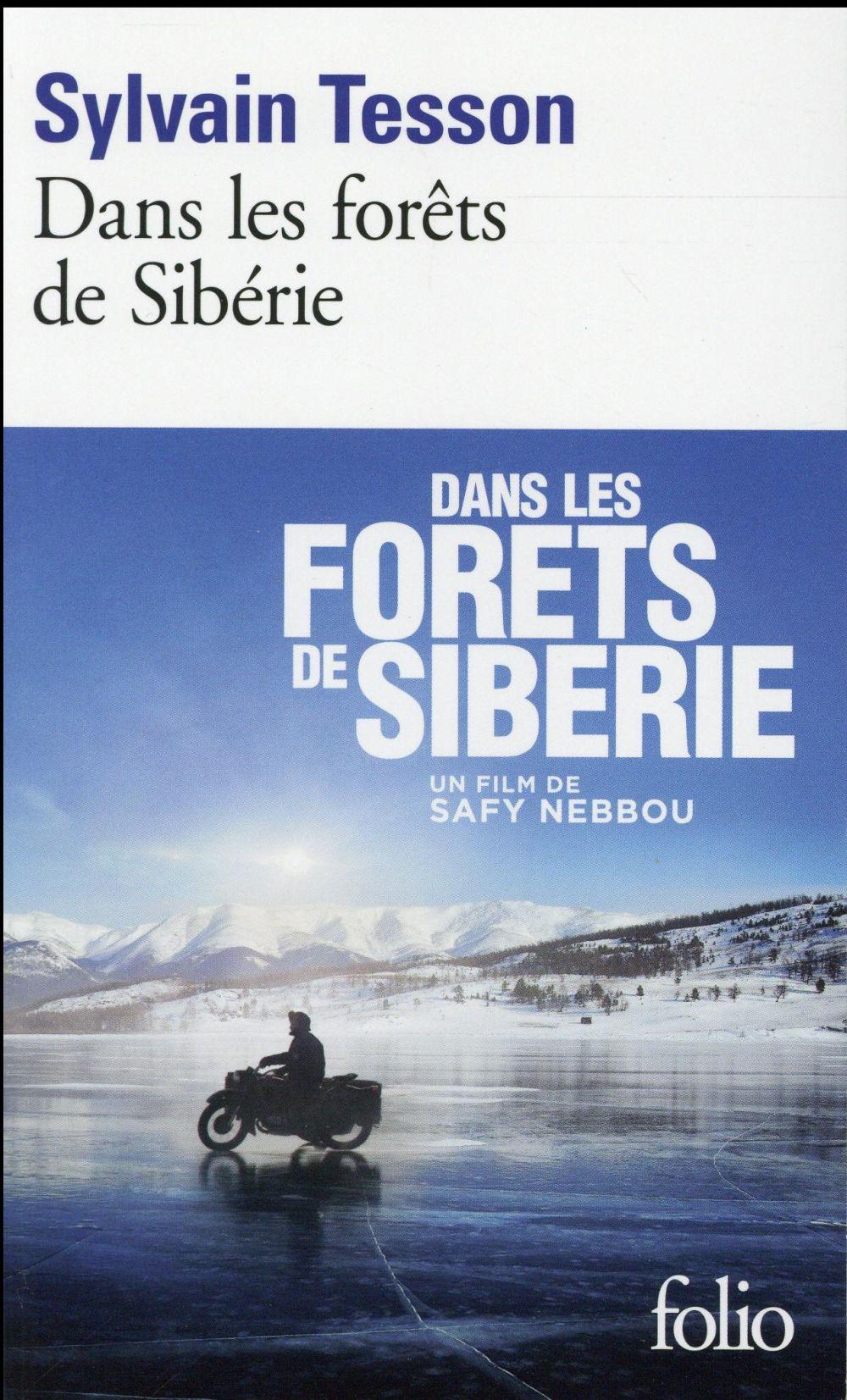 On aime, on vous fait gagner « Dans les forêts de Sibérie » de Sylvain Tesson