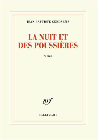 """""""La nuit et des poussières"""" de Jean-Baptiste Gendarme, le récit de la solitude moderne ?"""