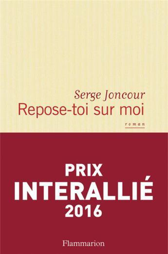 """Lectrice du mois de décembre, Frédérique a aimé """"Repose-toi sur moi"""" de Serge Joncour"""