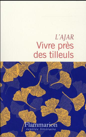 """On aime, on vous fait gagner : """"Vivre près des tilleuls"""" le roman écrit par L'AJAR"""