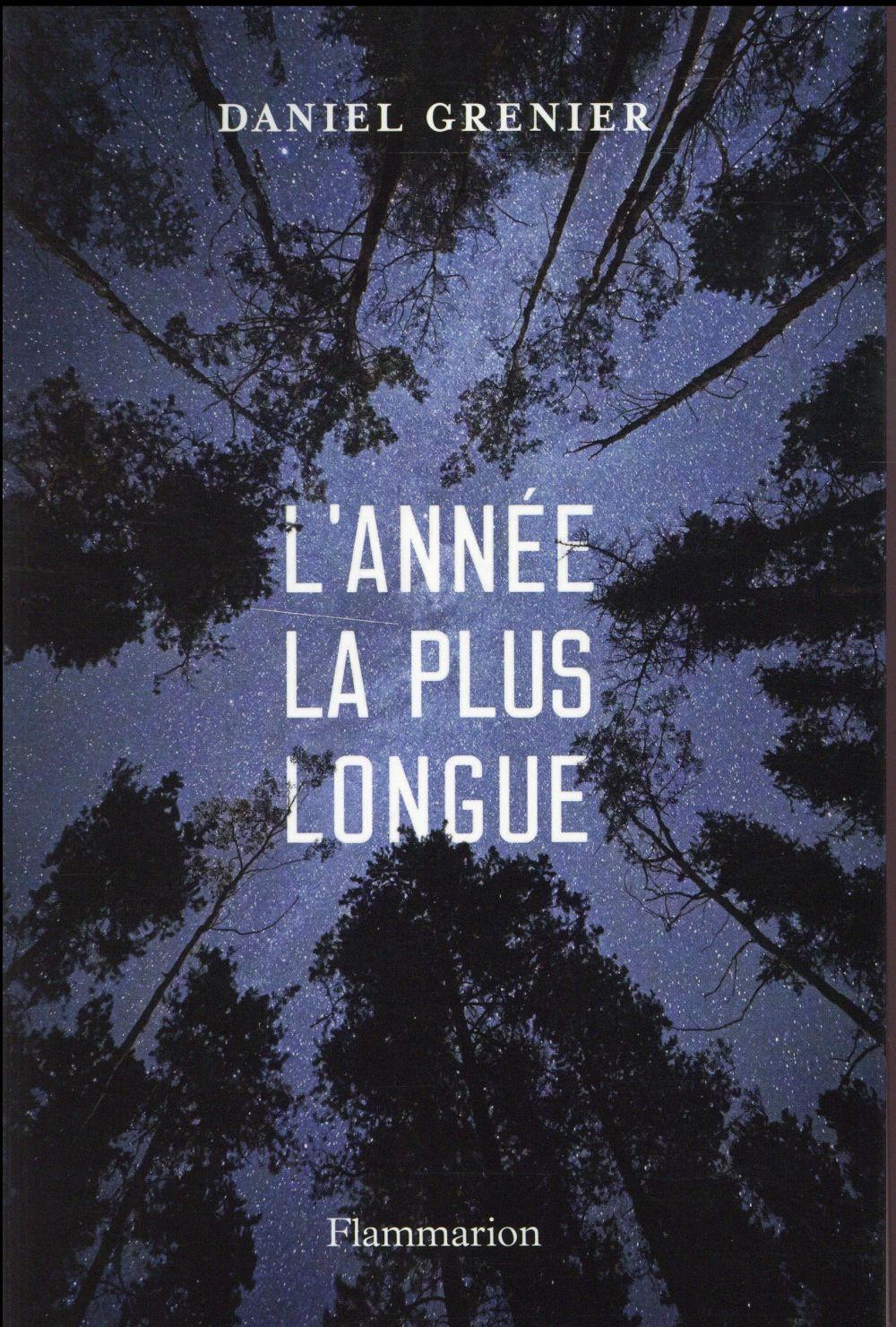 """Pour ou Contre ? Les critiques de """"L'année la plus longue"""" de Daniel Grenier"""