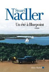"""La chronique #1 du Club des Explorateurs : """"Un été à Bluepoint"""" de Stuart Nadler"""