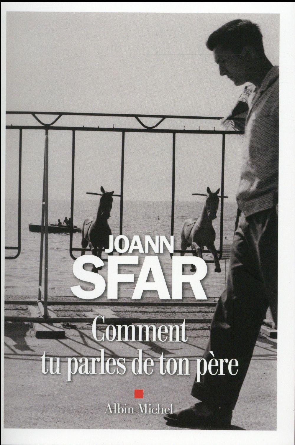 """Lecteur du mois : en septembre Jean-Paul a lu """"Comment tu parles de ton père"""" de Joann Sfar"""