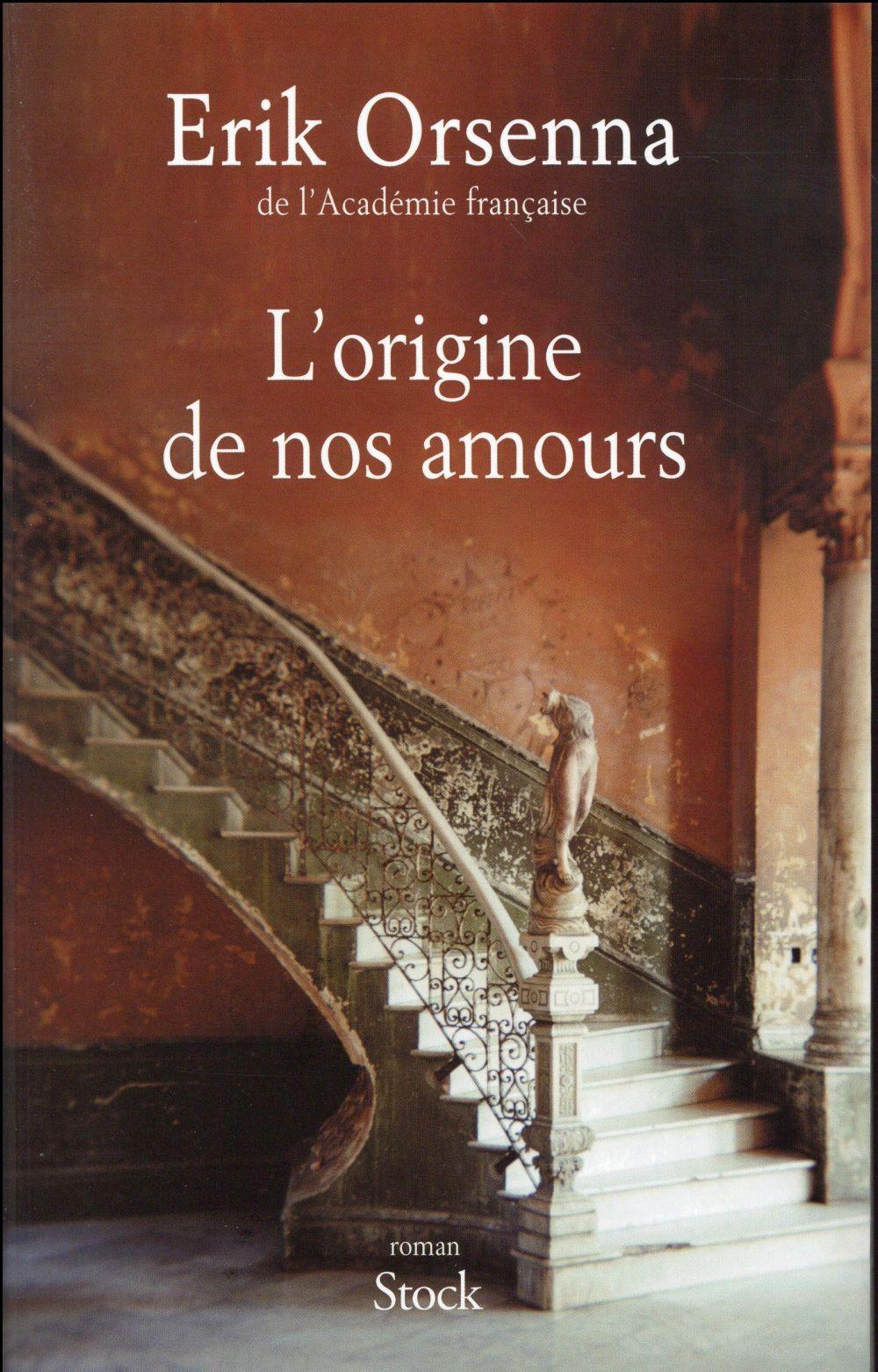 """""""L'Origine de nos amours"""" ou Erik Orsenna à livre ouvert"""