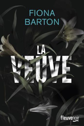 """Lectrice du mois de janvier Alex-mot-a-mots a lu et chroniqué """"La veuve"""" de Fiona Barton"""