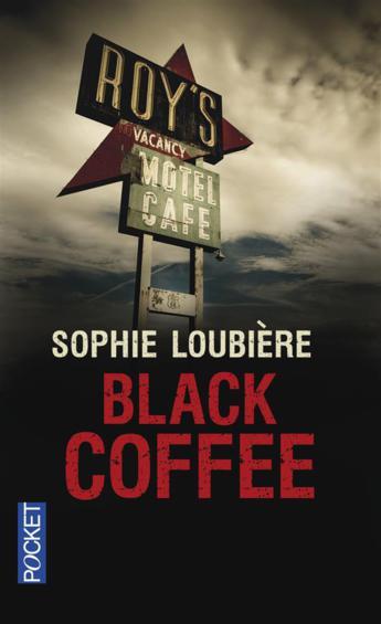 """On aime on vous fait gagner """"Black Coffee"""" de Sophie Loubière"""