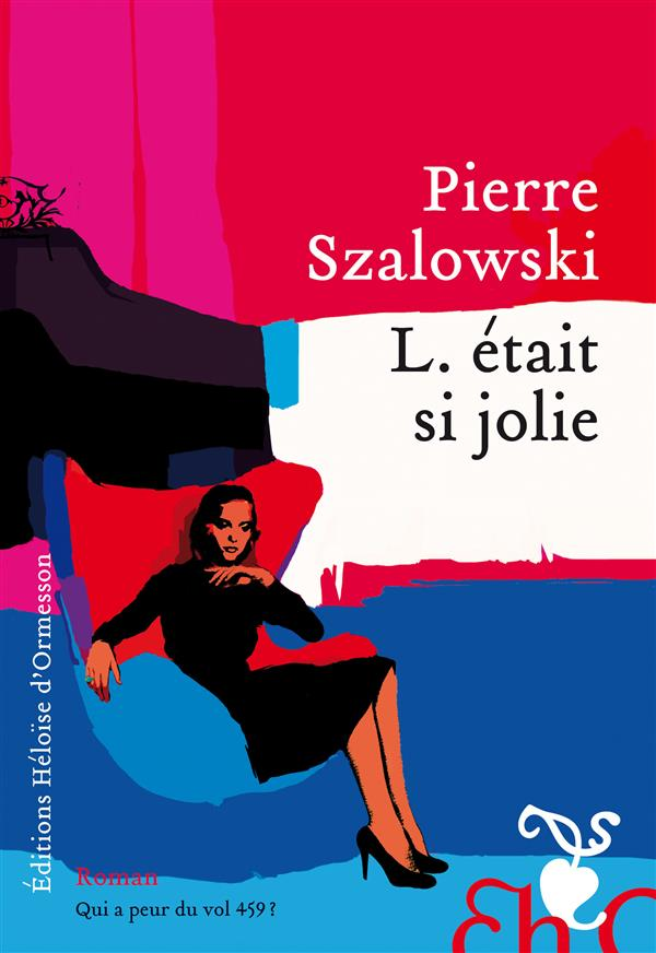 """[Chronique] #57 Club des Explorateurs : """"L. était si jolie"""" de Pierre Szalowski"""