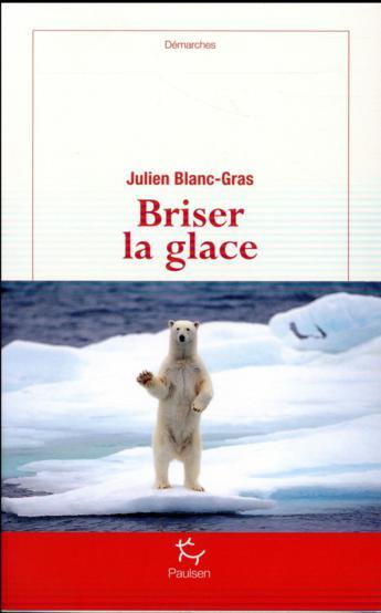 Terre verte, foie cru et Brigitte Bardot pour un périple dans le grand Nord avec Julien Blanc-Gras