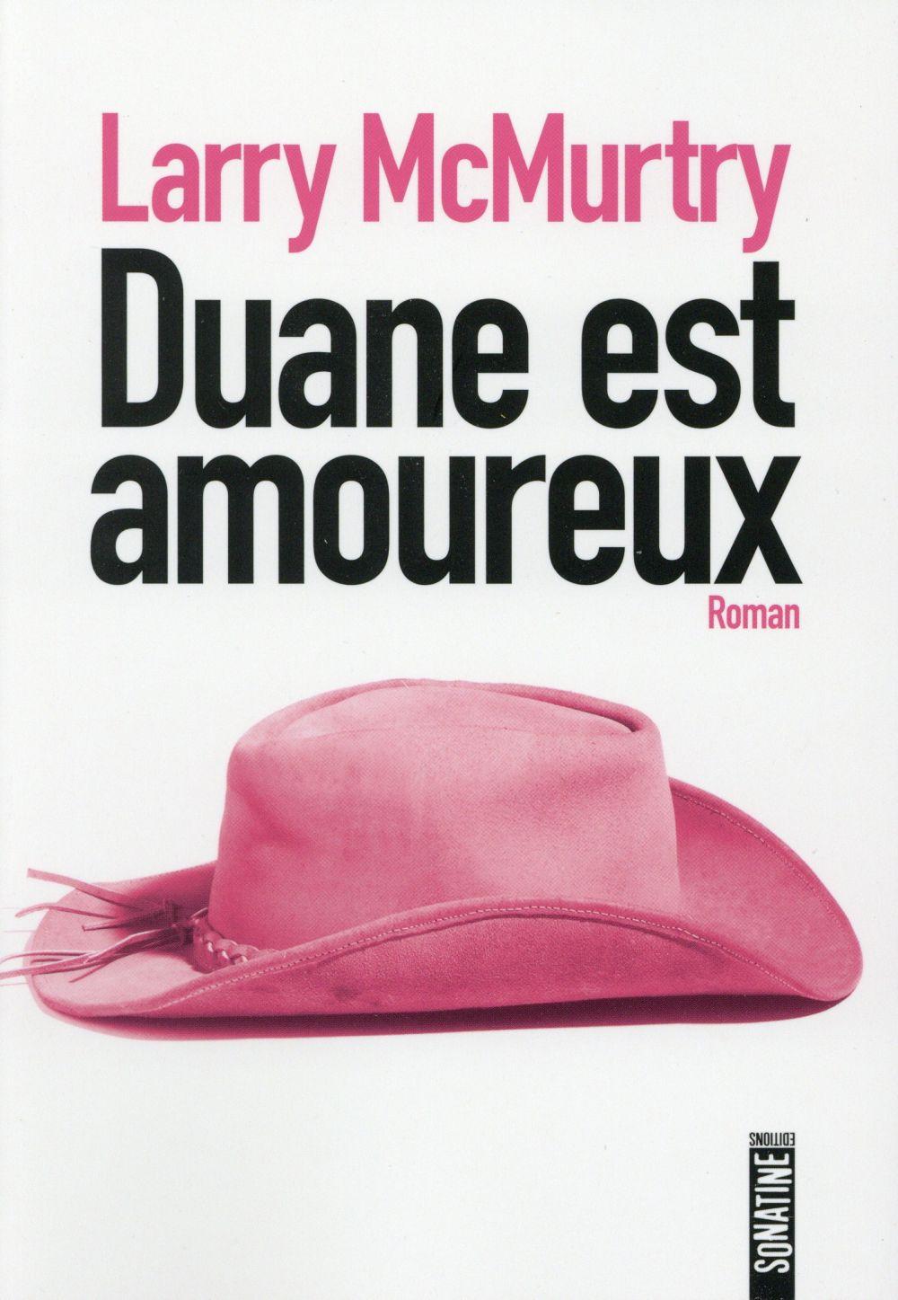 """""""Duane est amoureux"""" de Larry McMurtry - la chronique #19 du Club des Explorateurs"""