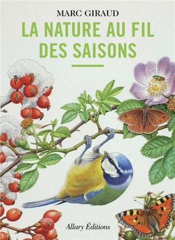 """On aime, on vous fait gagner """"La nature au fil des saisons"""" de Marc Giraud"""