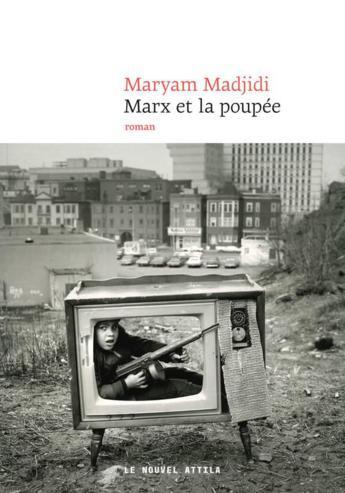"""Pépites de la rentrée littéraire 2017 """"Marx et la poupée"""" par Maryam Madjidi"""