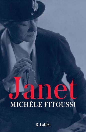 """Une américaine à Paris avec """"Janet"""", le prochain livre de Michèle Fitoussi"""