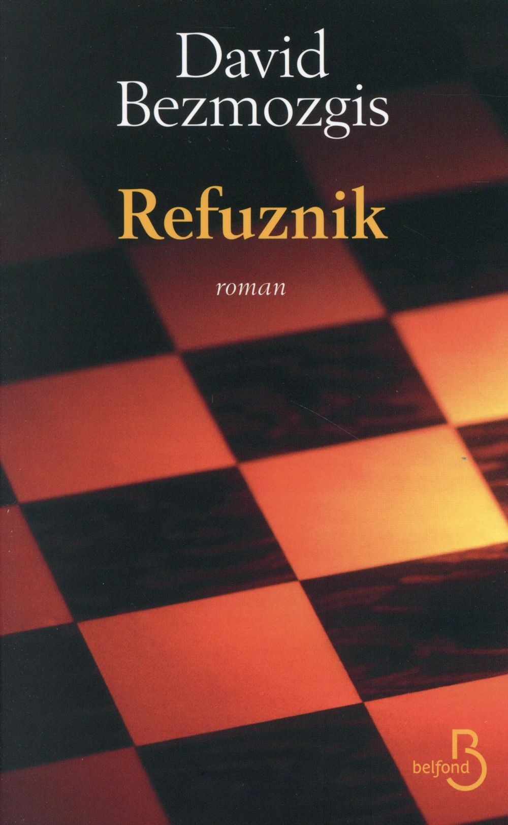 """Refuznik"" de David Bezmozgis - la chronique #18 du Club des Explorateurs"