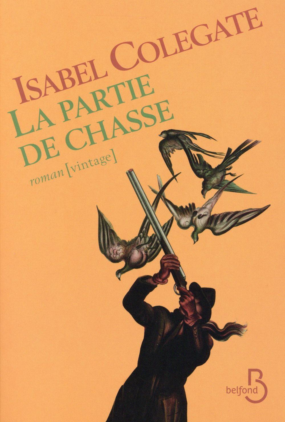 """""""La partie de chasse"""" d'Isabel Colegate - la chronique #21 du Club des Explorateurs"""