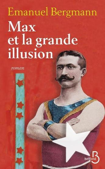 """""""Max et la grande illusion"""" d'Emanuel Bergmann, un livre rempli d'émotion et d'instants graves"""