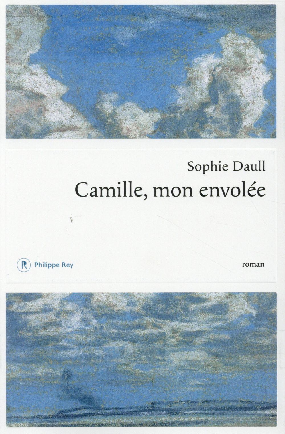 """#RL2015 Explorateurs : """"Camille, mon envolée"""" de Sophie Daull"""