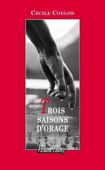 """Pépites de la rentrée littéraire 2017 """"Trois saisons d'orage"""" de Cécile Coulon"""