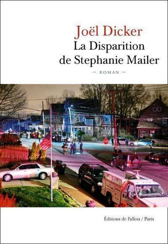 "Pourquoi on va passer nos nuits à lire ""La disparition de Stephanie Mailer"" de Joël Dicker"
