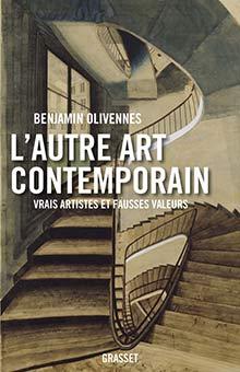 L'art contemporain selon Benjamin Olivennes : « Nous n'avons plus d'image de nous-mêmes et du monde, plus de grand récit. »