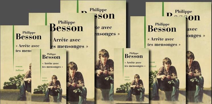 """On aime, on vous fait gagner """"Arrête avec tes mensonges"""" de Philippe Besson"""