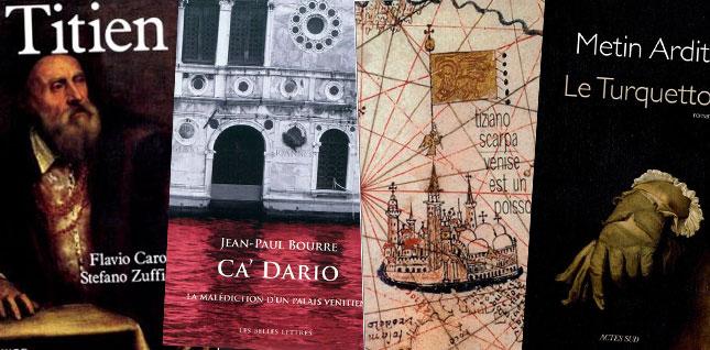 La Bibliothèque vénitienne : Venise en livres