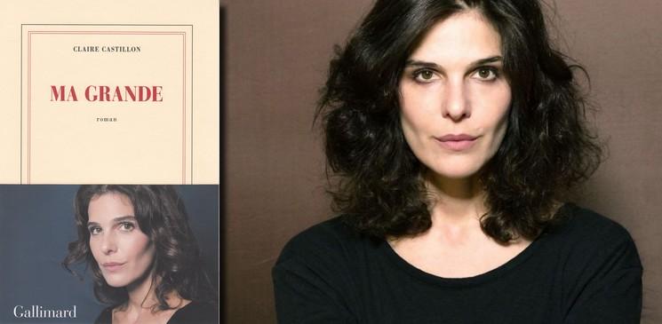 """Claire Castillon à propos de """"Ma grande"""" : Le livre est né de l'envie de raconter une histoire de violence invisible"""