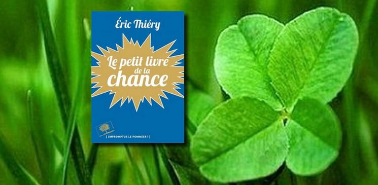 #Un livre, une question : A quoi tient la chance... et la malchance ?