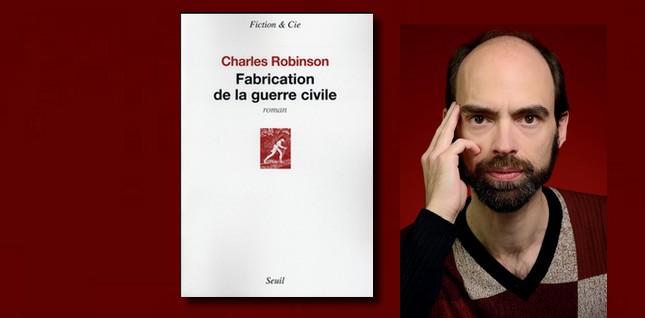 [Interview] Qui êtes-vous, Charles Robinson, sinon un des personnages discrets de votre roman ?