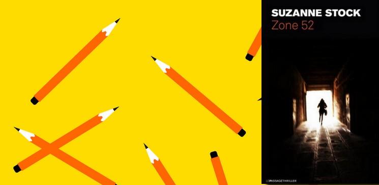 """[Club des Explorateurs] #69 : """"Zone 52"""" de Suzanne Stock"""