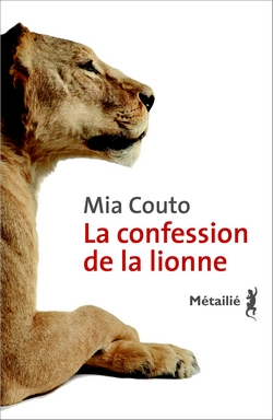 "La chronique #2 du Club des Explorateurs : ""La confession de la lionne"" de Mia Couto"