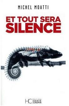 """""""Et tout sera silence"""", un roman fiction réaliste !"""