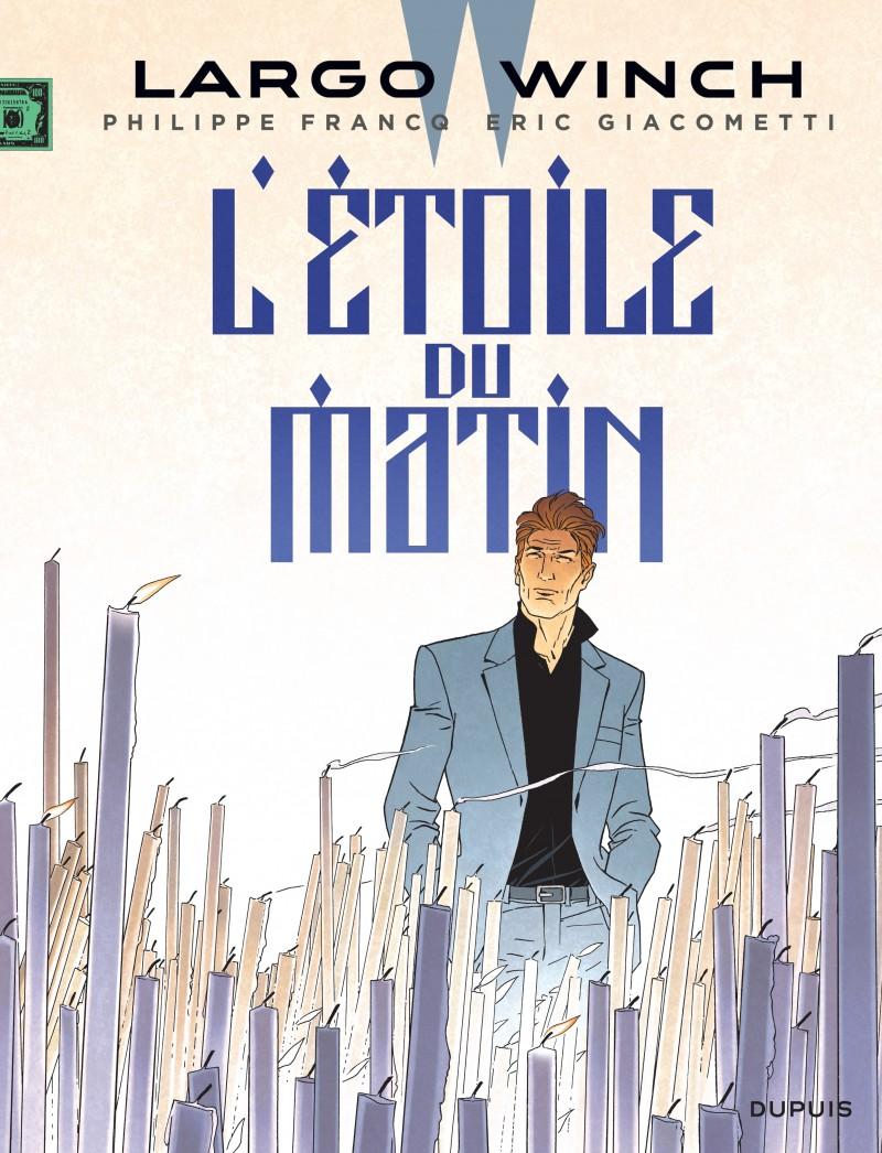 L'Etoile du Matin : Largo Winch à la hauteur de sa légende ?