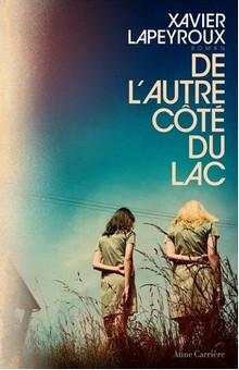 """A découvrir, """"De l'autre côté du lac"""", thriller ou roman fantastique ?"""