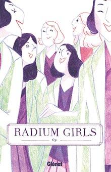 """La 2e édition du Prix BD Lecteurs.com récompense """"Radium Girls"""", de Cy"""