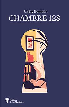 On aime, on vous fait gagner le délicieux « Chambre 128 » de Cathy Bonidan !