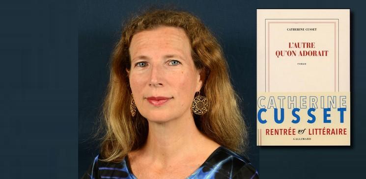 """Catherine Cusset nous raconte """"celui"""" qu'elle a adoré"""