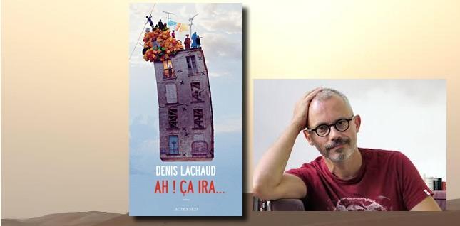 """#RL2015 Explorateurs """"Ah ça ira"""" Denis Lachaud"""