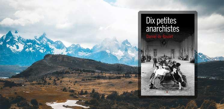 Du Jura à la Patagonie, dix femmes anarchistes ont court-circuité le XIXe siècle : la révolution, la vraie