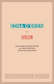 """Découvrez """" Girl """" d'Edna O'Brien"""