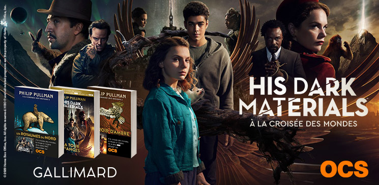 """Evénement His Dark Materials – Saison 2 : gagnez """"À la croisée des mondes"""", la trilogie à l'origine de la série !"""
