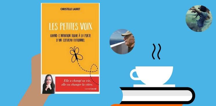 """""""Les petites voix : Quand l'intuition toque à la porte d'un cerveau rationnel """", un livre à découvrir !"""