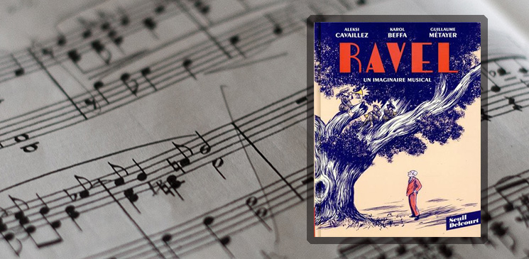 Au-delà du Boléro : Ravel mis à nu dans un roman graphique pour tous