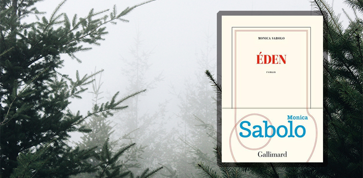 """""""Eden"""", derrière la futaie magique, étrange et violente de Monica Sabolo"""