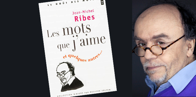 Interview de Jean-Michel Ribes : l'amour des mots