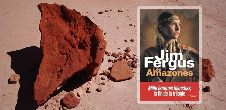 """Avec """"Les Amazones"""", Jim Fergus signe le retour des """"Mille femmes blanches"""""""