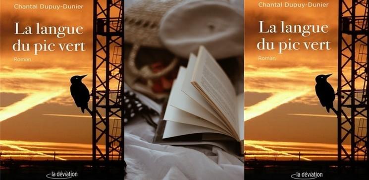 """Chronique du roman """"La langue du pic vert"""", de Chantal Dupuy-Dunier  – Palmarès de la rentrée littéraire 2021"""