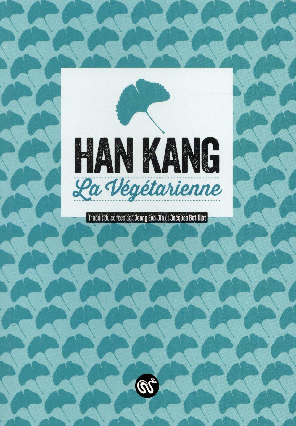 """""""La Végétarienne"""" de Han Kang - la chronique #34 du Club des Explorateurs"""
