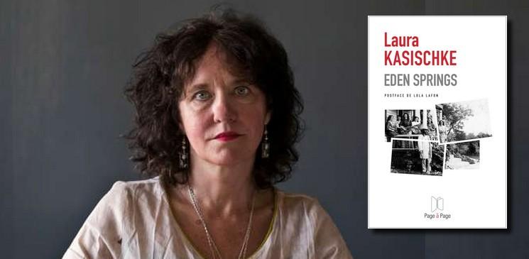 Eden Springs, la secte qui a réussi son coup, par Laura Kasischke