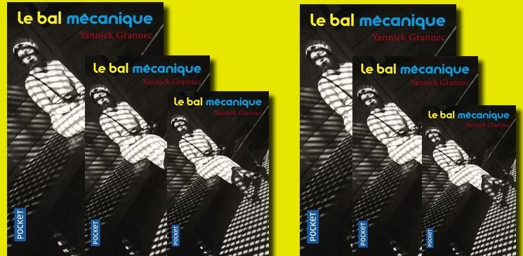 """On aime, on vous fait gagner """"Le bal mécanique"""" de Yannick Grannec"""